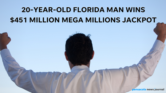 20-year-old wins $451 million Mega Millions jackpot. Graphic, USA TODAY NETWORK
