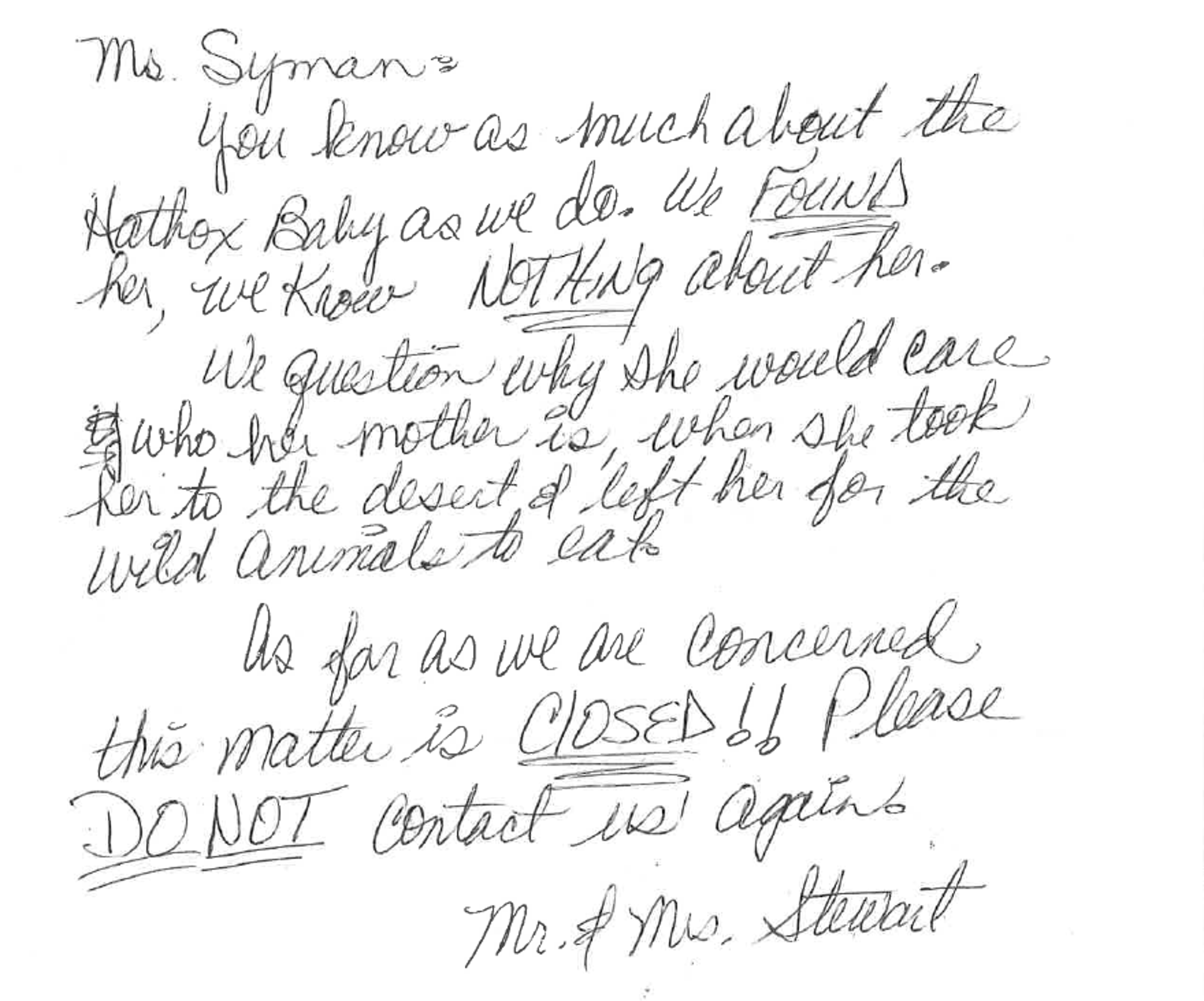 After an 'Unsolved Mysteries' episode on the Hatbox Baby case aired, private investigator Alice Syman wrote to the couple who found the baby in 1931, apologizing for the way they were depicted in the episode and asking them for any information they may have had. This letter is the Stewarts' response.