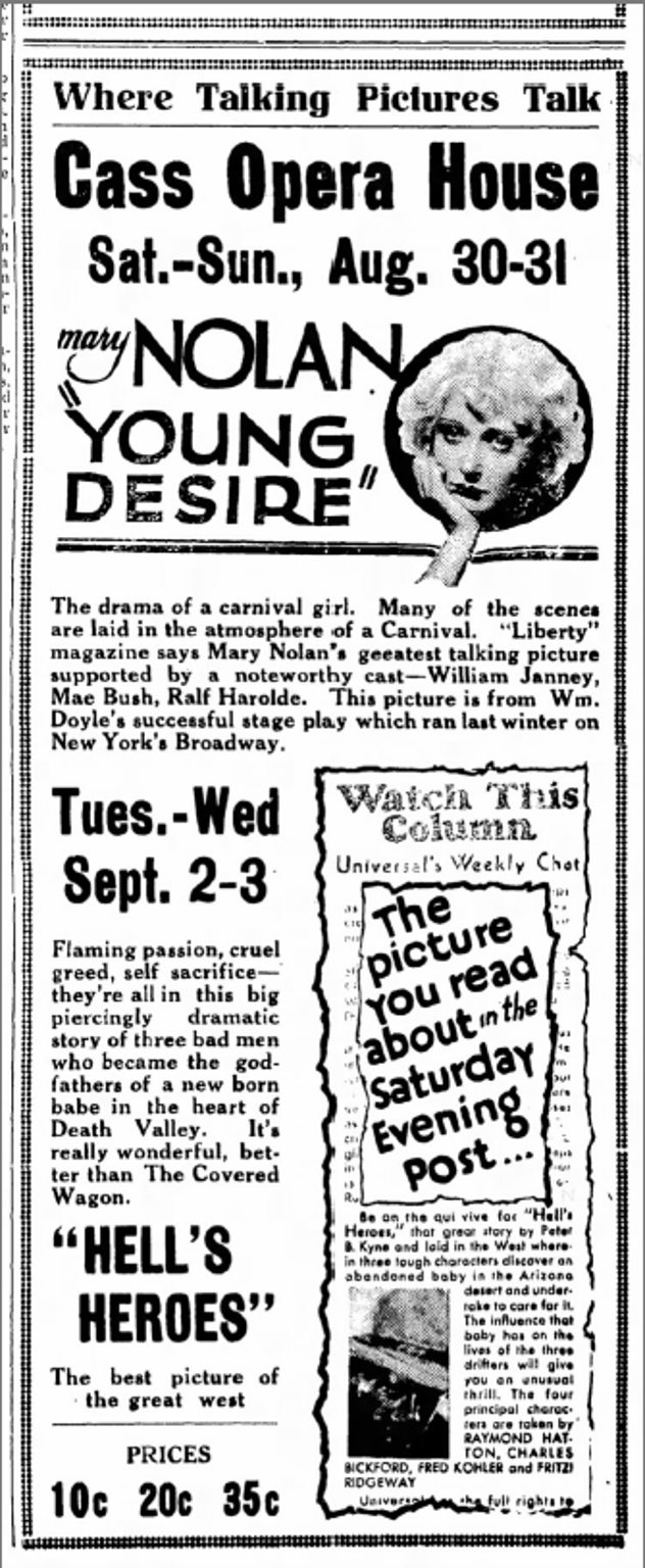 "An ad in a 1930 Iowa paper for a movie called ""Hell's Heroes."" Its plot was described as ""three tough characters discover an abandoned baby in the Arizona desert and undertake to care for it."""