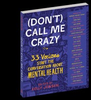 """Don't Call Me Crazy"" by thirty-three authors, edited by Kelly Jensen."