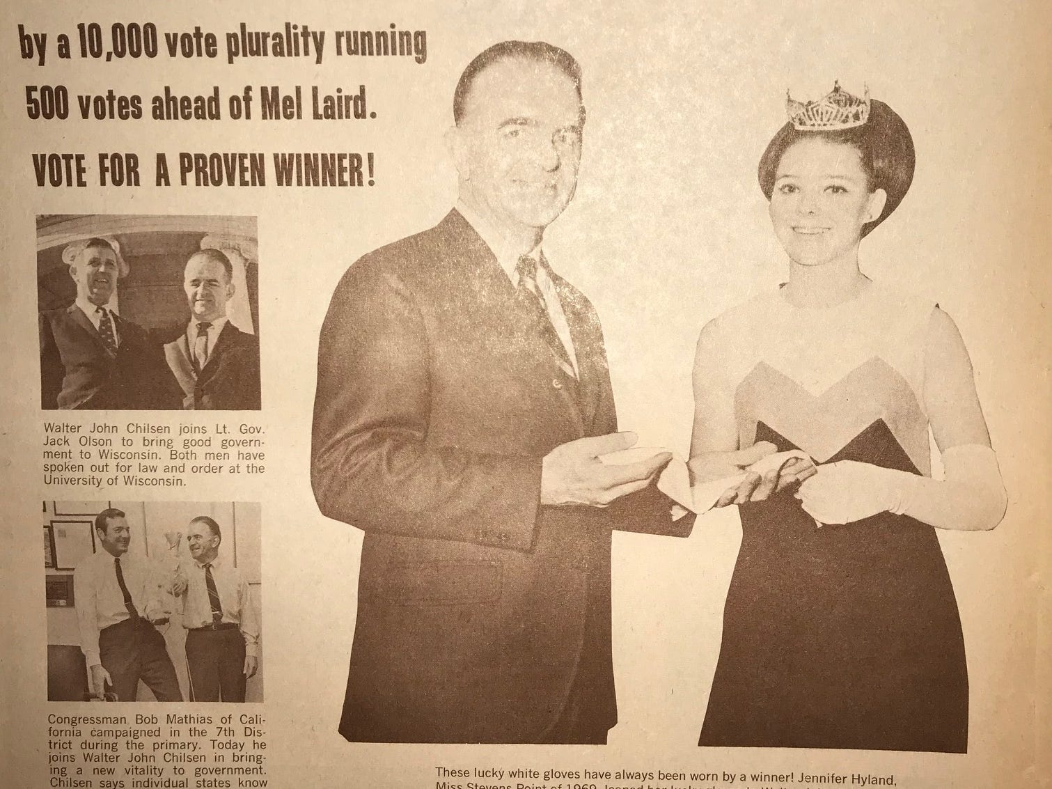 "An ad for Walter John Chilsen's 1969 special election campaing for Congress featued the ""lucky gloves"" of 1969's Miss Stevens Point."