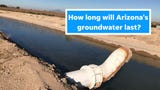 Arizona has plentiful groundwater. But how long will it last? Here's why that's such a tough question to answer.