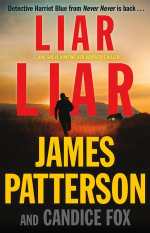 """Liar Liar"" by James Patterson and Candice Fox"