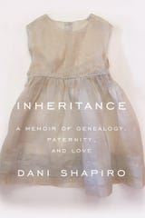 """Inheritance"" by Dani Shapiro"