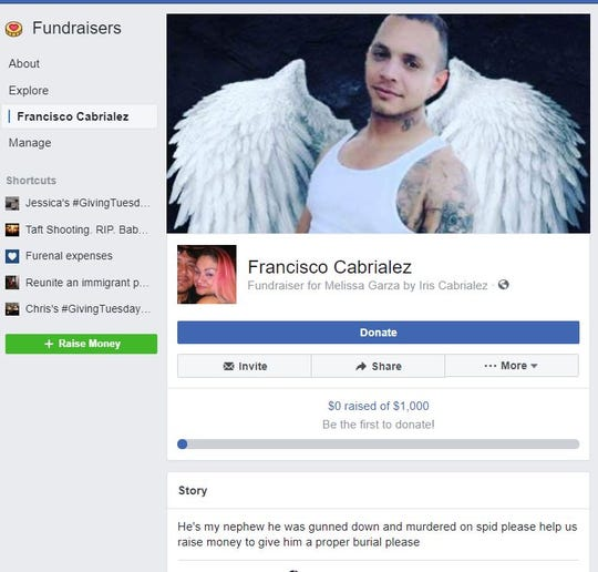 A Facebook fundraiser was created to raise money for Francisco Cabrialez's funeral costs. Cabrialez, 26, was fatally shot inside an SUV on State Highway 358 near Kostoryz Road on Saturday, Dec. 29, 2018.