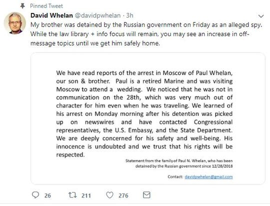 "The brother of a Novi man accused of spying in Russia tweeted Tuesday morning that the family does not doubt Paul Whelan's innocence. David Whelan wrote: ""We are deeply concerned for his safety and well-being."""