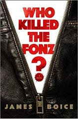 Who Killed the Fonz? By James Boice.
