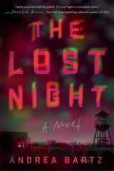 The Lost Night. By Andrea Bartz.