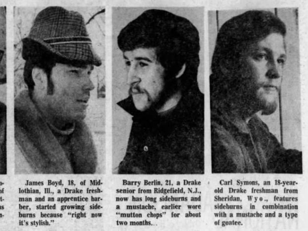 "The headline from Jan. 11, 1969, read ""Big sideburns crop is sprouting in D.M."" and the story said ""those hairy facial adornments known as sideburns"" ... ""have become increasingly popular in this area, especially among younger males."