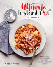 """The Ultimate Instant Pot Cookbook"" by Coco Morante"