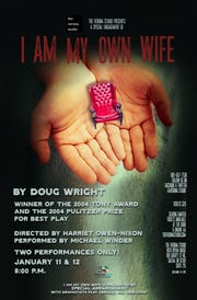 """""""I Am My Own Wife"""" a one-person tour de force that follows a 65-year old German transvestite who hid from the Nazi and Communist regimes as a woman."""