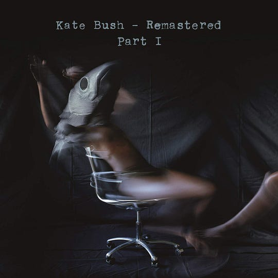 """Remastered Part I"" by Kate Bush"