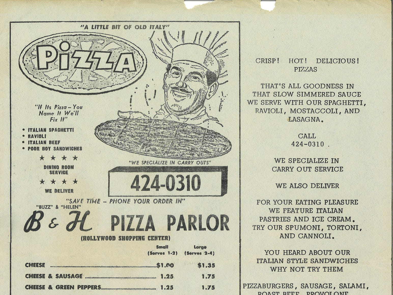 Helen Baudo first opened B&H Pizza Parlor in Jackson, Tenn. in 1965. The restaurant offered the first pizza in Jackson and was the city's first Italian eatery.