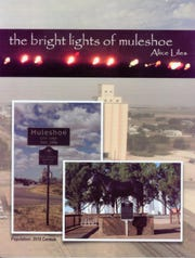'The Bright Lights of Muleshoe' by Alice Liles