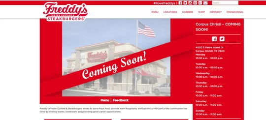 Freddy's Frozen Custard & Steakburgers is expected to open late February in Corpus Christi.