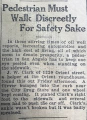 With automobile use on the rise, the streets of San Angelo became a wild place were accidents regularly made headlines.