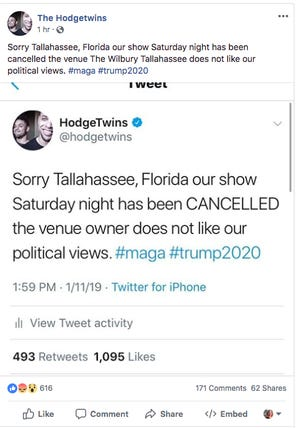 """A HodgeTwinsFacebook post, which has since been deleted, that  said its Tallahassee show was canceled because the venue owner """"does not like our political views."""""""