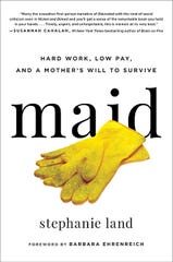 """Stephanie Land recounts her experiences in """"Maid."""""""