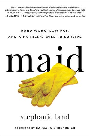 "Stephanie Land recounts her experiences in ""Maid."""