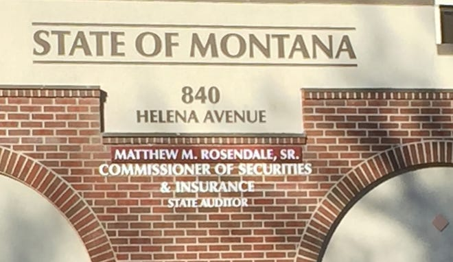The State Office of Securities and Insurance in Helena.