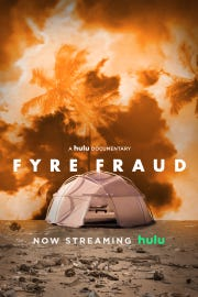 "This is the poster art for Hulu's documentary, ""Fyre Fraud."""
