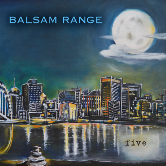 "Nancy Hilliard Joyce's ""Moon Over Memphis"" became the cover for Balsam Range's album ""Five."""