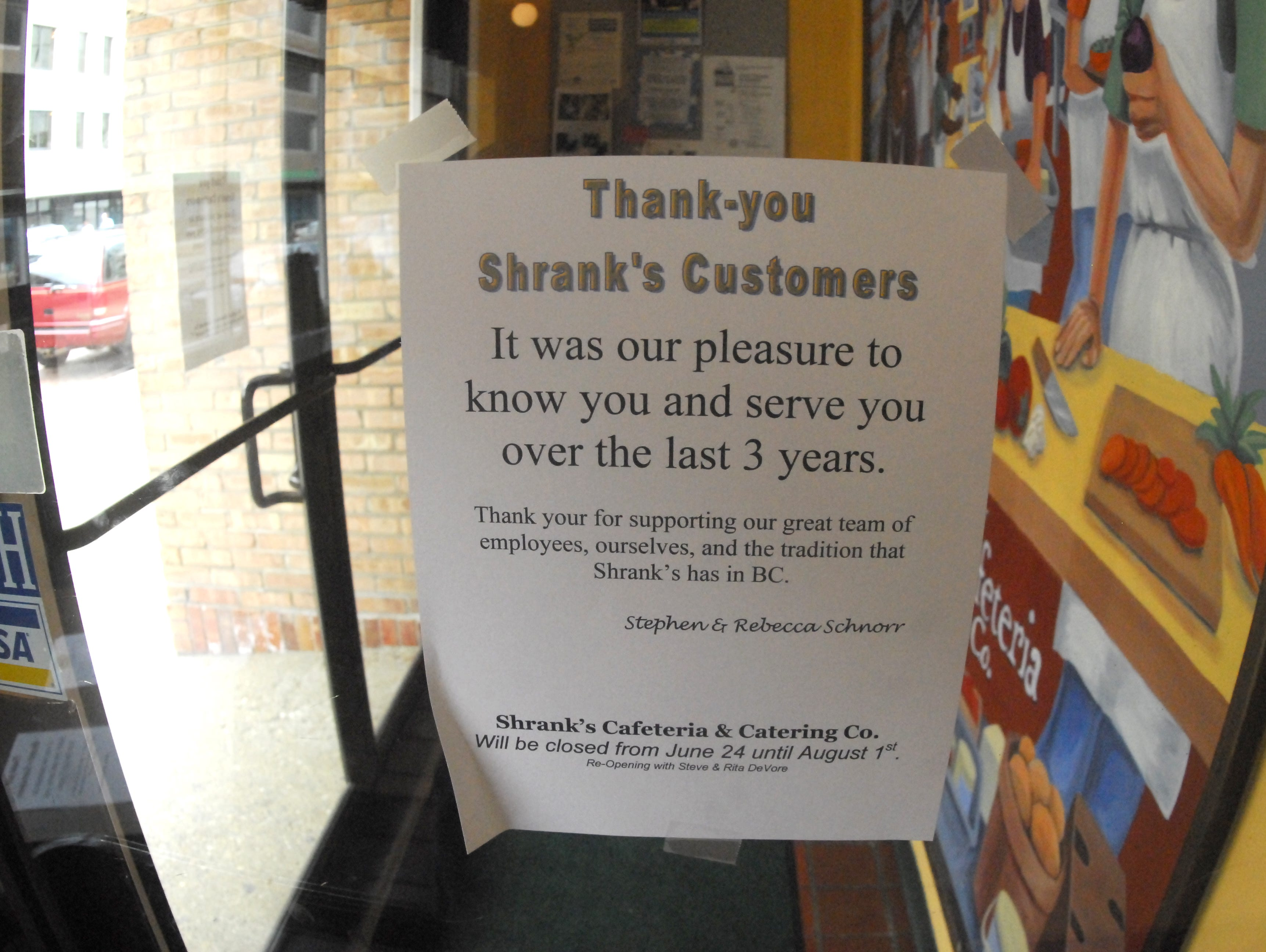 Sign on the front door of Shrank's Cafeteria which is closing for the summer with plans to reopen in fall 2010.