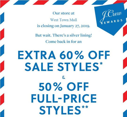 An email from J. Crew sent to customers announced the West Town mall's closing on Jan. 27.