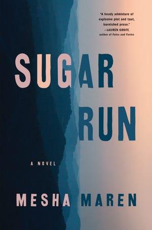 """""""Sugar Run"""" is Mesha Maren's debut novel."""