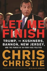"The cover of former Gov. Chris Christie's new tell-all book, ""Let Me Finish,"" scheduled for publishing on Jan. 29, 2019"