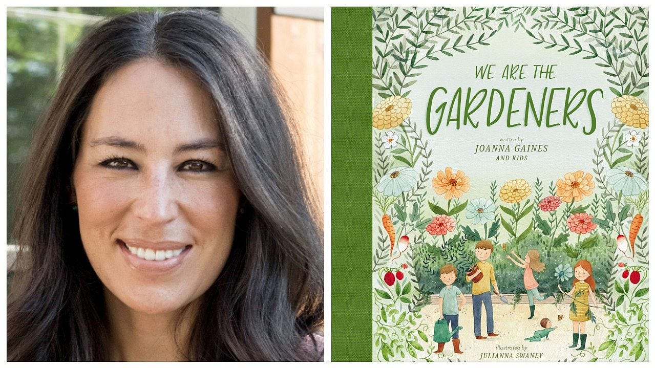 Joanna Gaines' first children's book is about her family garden and 'what a gift life is'