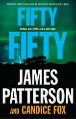 """""""Fifty Fifty"""" by James Patterson and Candice Fox"""