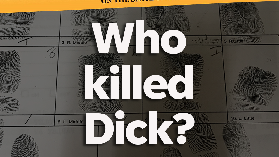 Murder on the Space Coast Season Four, Episode One: Who Killed Dick?