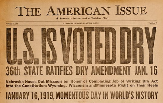 "The Anti-Saloon League newspaper, the American Issue, proclaims, ""U.S. Is Voted Dry"" in January 1919."