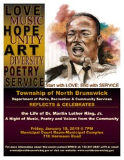 The township of North Brunswick, Department of Parks, Recreation & Community Services, will reflect and celebrate the life of Dr. Martin Luther King, Jr. at 7 p.m. on Friday, Jan. 18, at the Municipal Court Room, Municipal Complex, 710 Hermann Road, North Brunswick.
