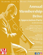 The Alabama Jazz & Blues Federation's Annual Membership Drive & Appreciation party is Sunday at The Sanctuary in Montgomery.