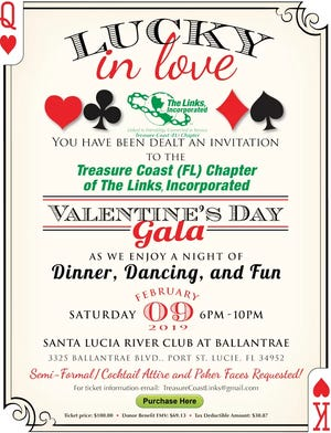 Don your favorite semi-formal/cocktail finery and slap on your most inscrutable poker face for this special event from 6 to 10 p.m. Feb. 9 at the Santa Lucia River Club at Ballantrae in Port St. Lucie.