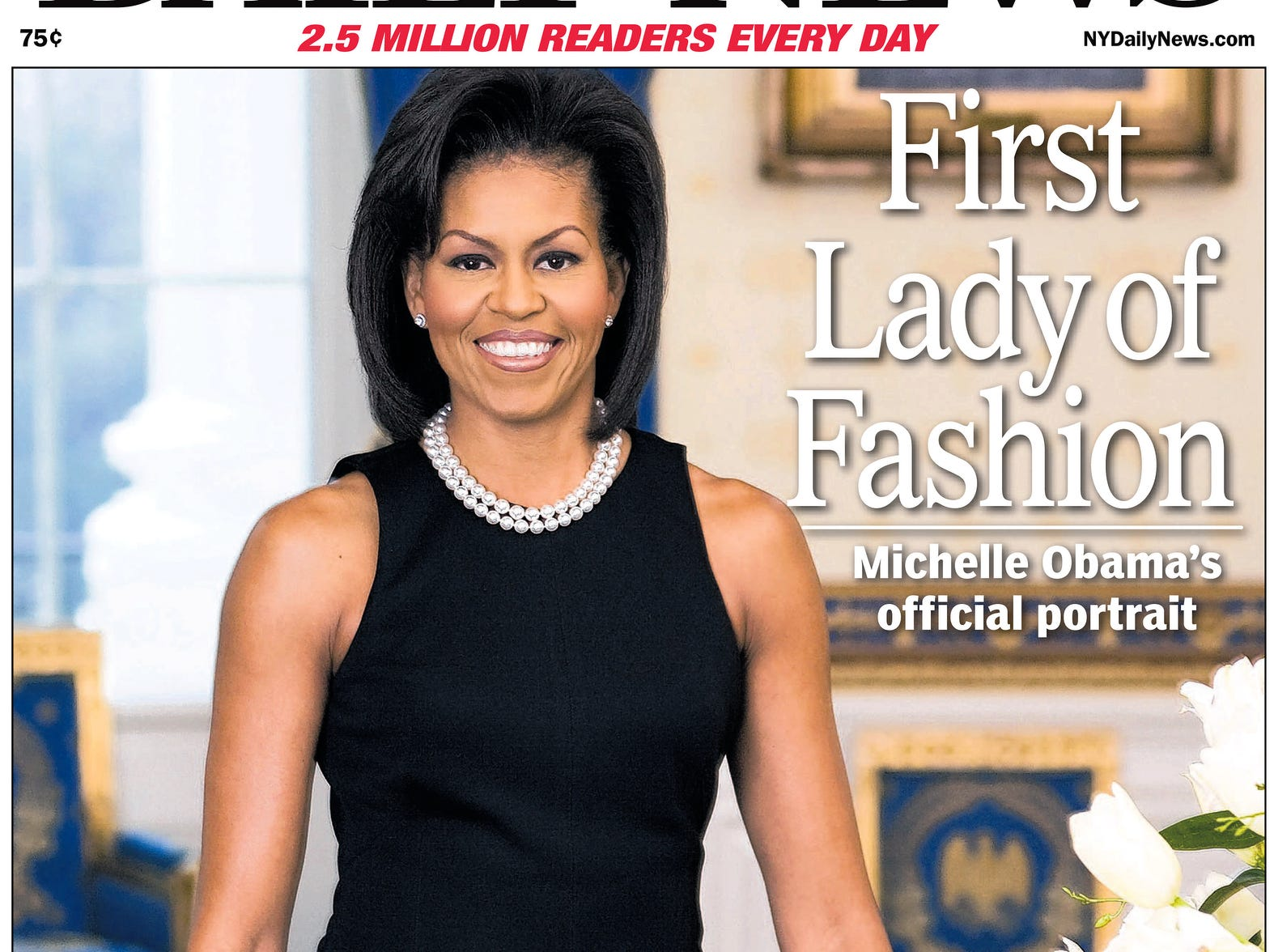 UNITED STATES - FEBRUARY 28:  Daily News front page February 28, 2009, Headline: First Lady of Fashion, Michelle Obama's official portrait  (Photo by NY Daily News Archive via Getty Images)