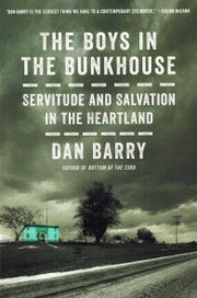 'The Boys in the Bunkhouse: Servitude and Salvation in the Heartland' by Dan Barry