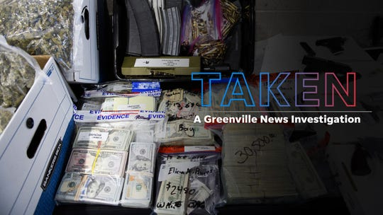 TAKEN: A Greenville News Investigation of civil asset forfeiture in South Carolina.