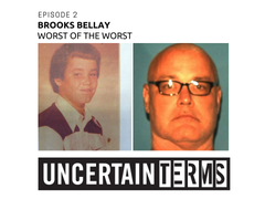 Uncertain Terms podcast | Episode 2: Brooks Bellay's sentencing do-over for 1979 Vero Beach murder of a young girl