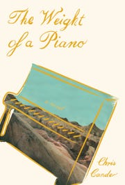 """The Weight of a Piano"" by Chris Cander"
