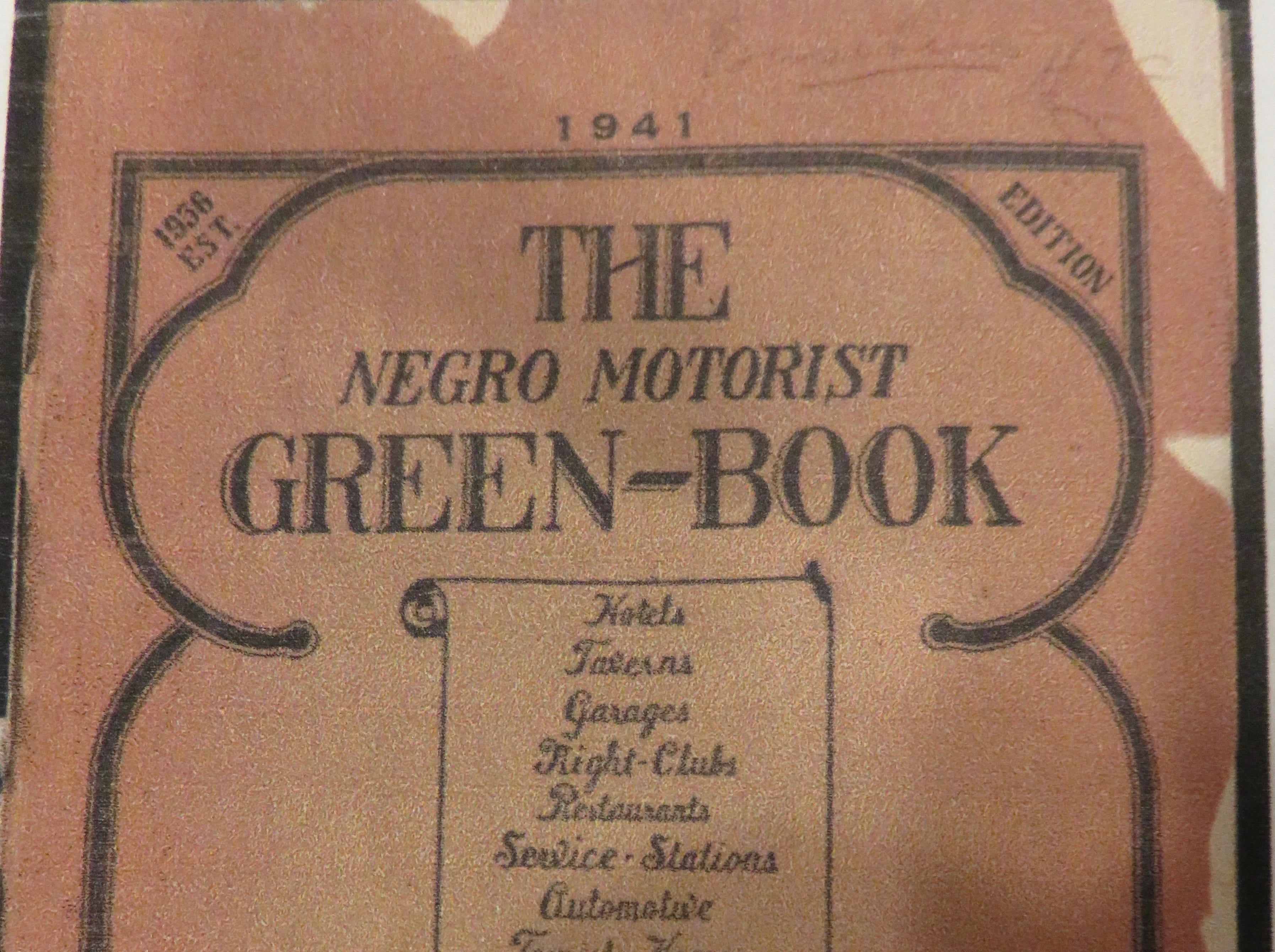 "The cover of the 1941 ""Green Book,"" which listed Knoxville businesses and others around the country where black travelers were welcome during the days of segregation."