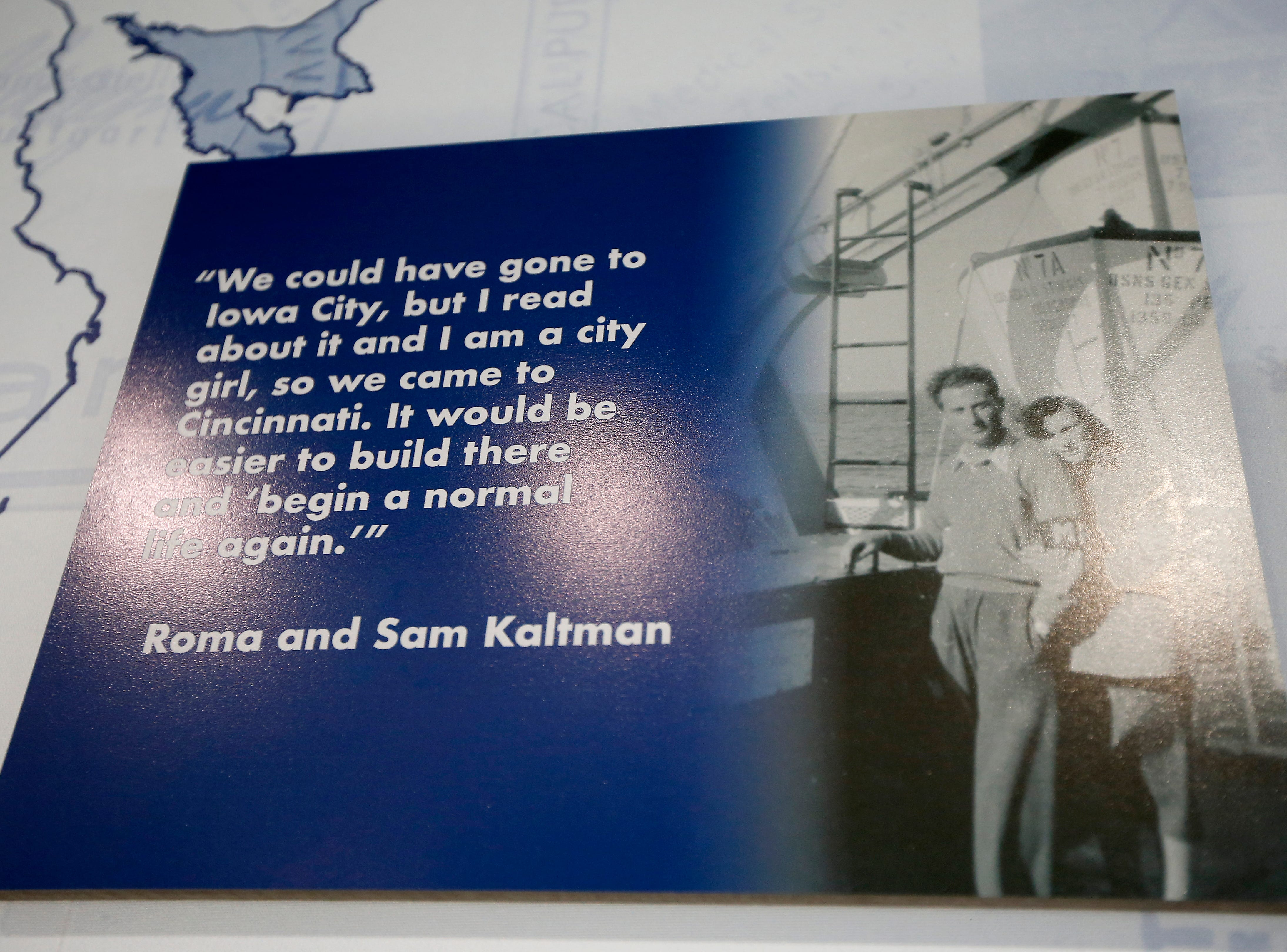 A quote from local survivors Roma and Sam Kaltman is displayed in the new Holocaust and Humanity Center at the Cincinnati Museum Center in the Queensgate neighborhood of Cincinnati on Tuesday, Jan. 22, 2019. The new exhibit covering the events before, during and after the Holocaust will be open the the public Jan. 27.