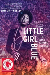 "The poster for ""Little Girl Blue -- The Nina Simone Musical"" running Jan. 29 to Feb. 24 at George Street Playhouse in New Brunswick."