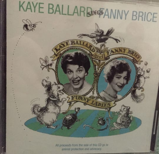 """Kaye Ballard did a tribute to early 20th century singer and comic actress Fanny Brice, which she turned into the record album, """"Kaye Ballard Sings Fanny Brice"""" before Barbra Streisand starred as Brice in """"Funny Girl."""""""