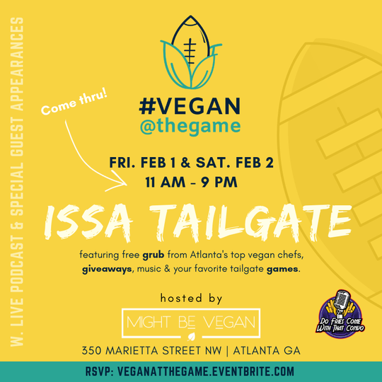 Vegan at the Game Event in Atlanta for Super Bowl 53