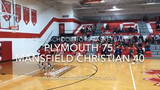 The Plymouth Big Red used a big second half to run away from the Mansfield Christian Flames 75-40.