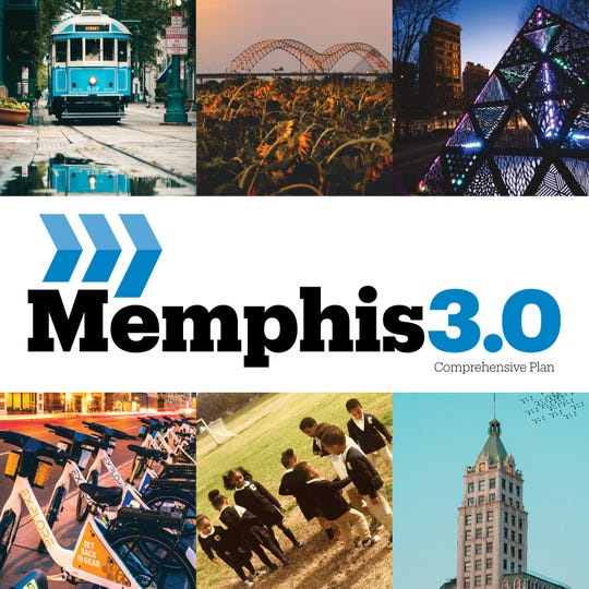 Memphis 3.0 is the city's first comprehensive plan since 1981.