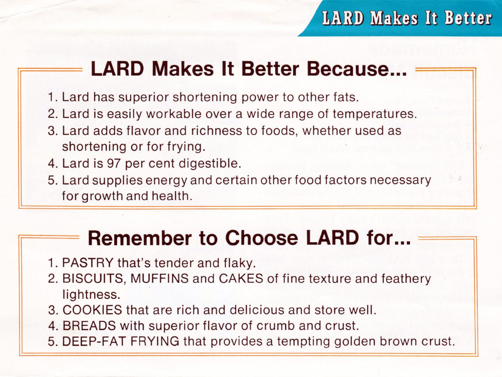 """Lard makes it better"" was the slogan for this 1975 Pork Industry Group campaign, reacting to the fact that vegetable shortening and oils had replaced lard as the preferred fat."
